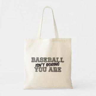 Baseball Isn't Boring Budget Tote