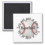 Baseball-its not just a game refrigerator magnet