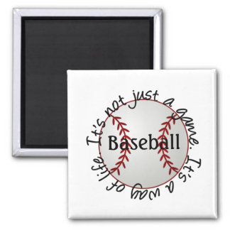 Baseball-its not just a game square magnet