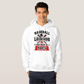baseball legends are born in march hoodie