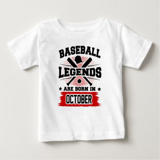 baseball legends are born in october baby T-Shirt