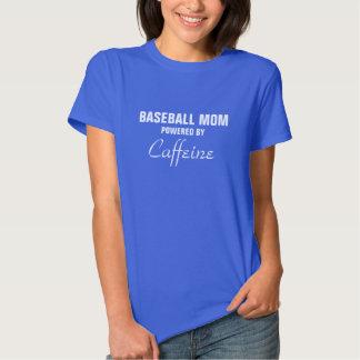 Baseball mom powered by Caffeine Tshirts
