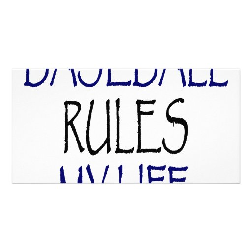 Baseball Rules My Life Custom Photo Card