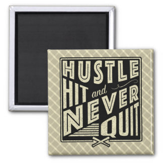 Baseball Softball Hustle Hit & Never Quit Square Magnet