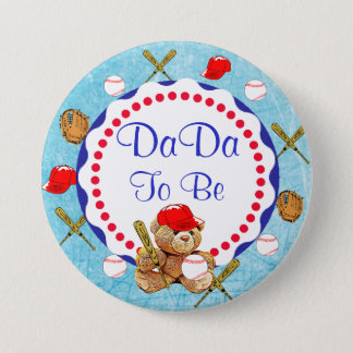 Baseball Teddy Bear DaDa to be Baby Shower 7.5 Cm Round Badge