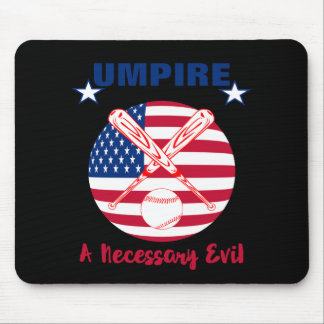 Baseball Umpire Funny Sports Quote Text Graphic Mouse Pad