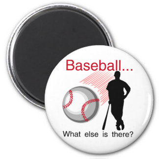 Baseball What Else T-shirts and Gifts 6 Cm Round Magnet