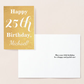 Basic Gold Foil 25th Birthday + Custom Name Foil Card