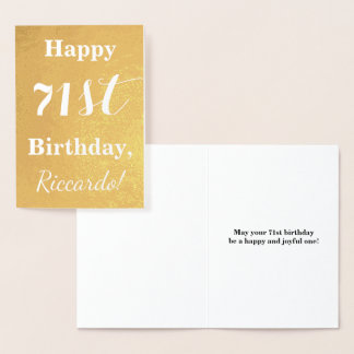 "Basic Gold Foil ""HAPPY 71st BIRTHDAY""; Custom Name Foil Card"