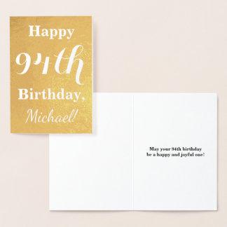 "Basic Gold Foil ""HAPPY 94th BIRTHDAY""; Custom Name Foil Card"