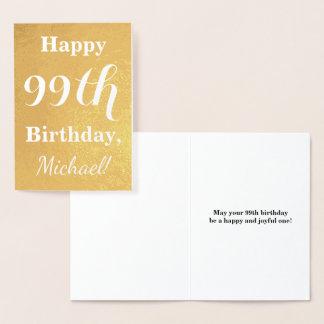 "Basic Gold Foil ""HAPPY 99th BIRTHDAY""; Custom Name Foil Card"