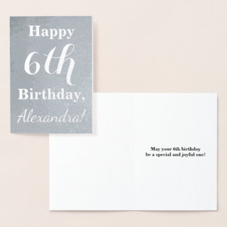 Basic Silver Foil 6th Birthday + Custom Name Foil Card
