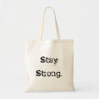 Basic Stay Strong bag.