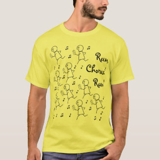 Basic T - Run, Chorus! Run! T-Shirt