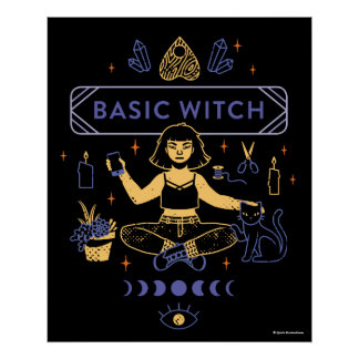 Basic Witches - Camille Chew Poster