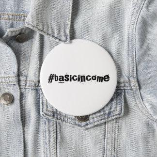 #basicincome universal basic income 10 cm round badge