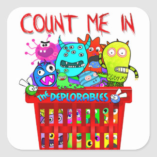 Basket of Deplorables, Count me in Square Sticker