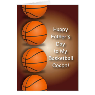 Basketball Coach Father's Day Greeting Card