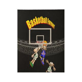 Basketball Forever Wood Poster