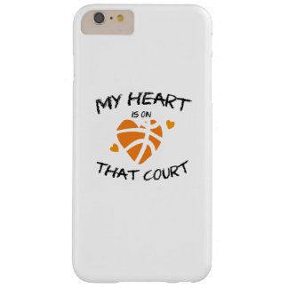 Basketball Funny Gift  My Heart Is On That Court Barely There iPhone 6 Plus Case