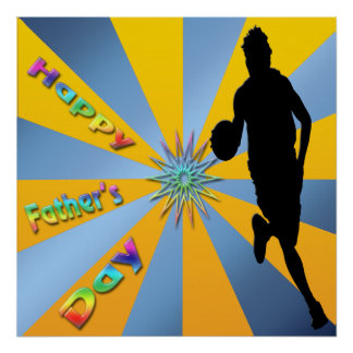 Basketball - Happy Father s Day Poster