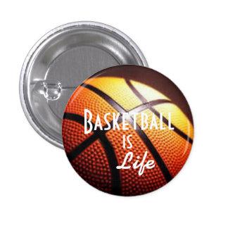 Basketball is life pin