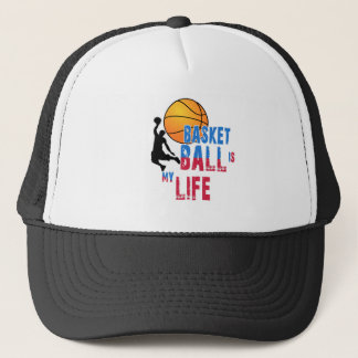 Basketball is my life trucker hat