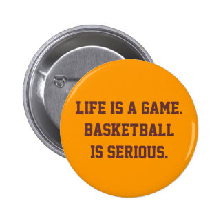"""Basketball is Serious"" Button"