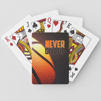 Basketball motivation - never give up by storeman playing cards