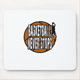 Basketball never stops mouse pad