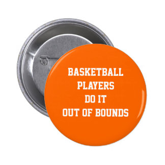 """Basketball...Out of Bounds"" Button"