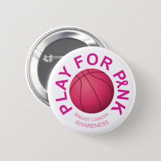 Basketball Play for Breast Cancer Awareness Button