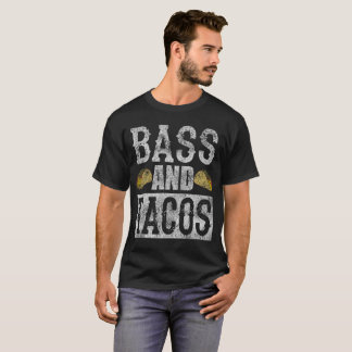 Bass and Tacos Funny Taco Bass Guitar Distressed T-Shirt