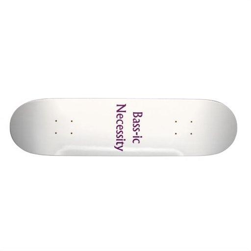 Bass-Ic necessity Purple text Bass Player Design Skate Board