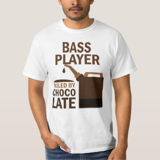 Bass Player (Funny) Chocolate T Shirt
