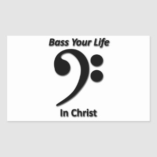 Bass Your Life In Christ Rectangular Sticker