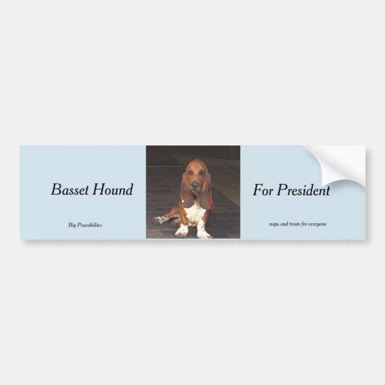 Basset hound for president bumper sticker