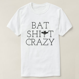 Bat Shirt Crazy