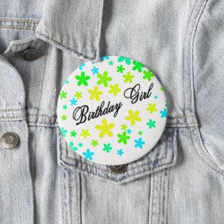 Batch for birthday girl 10 cm round badge