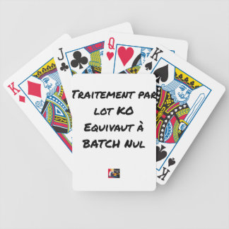 BATCH PROCESSING KB IS EQUIVALENT TO NULL BATCH BICYCLE PLAYING CARDS