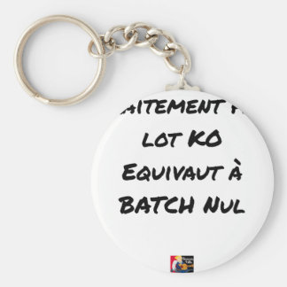 BATCH PROCESSING KB IS EQUIVALENT TO NULL BATCH KEY RING