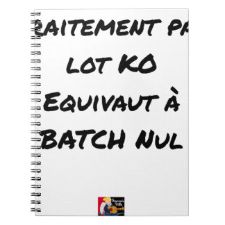 BATCH PROCESSING KB IS EQUIVALENT TO NULL BATCH NOTEBOOKS
