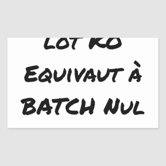 BATCH PROCESSING KB IS EQUIVALENT TO NULL BATCH RECTANGULAR STICKER
