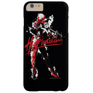 """Batman   Harley Quinn """"Hi Puddin'"""" Ink Art Barely There iPhone 6 Plus Case"""