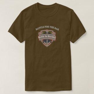 Battle for The Bar Tshirt