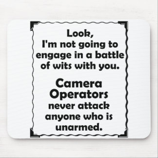 Battle of Wits Camera Operators Mouse Pad
