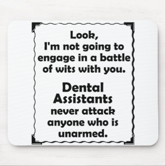 Battle of Wits Dental Assistants Mouse Pad
