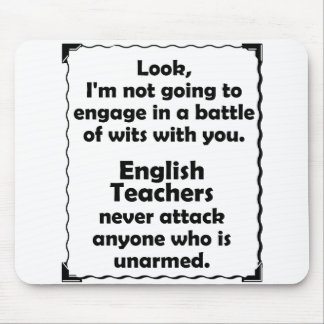 Battle of Wits English Teacher Mouse Pad