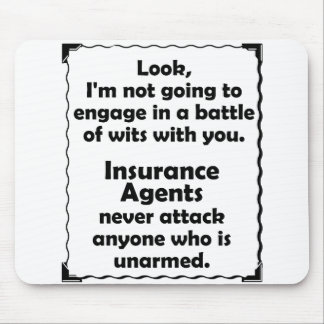 Battle of Wits Insurance Agent Mousepads