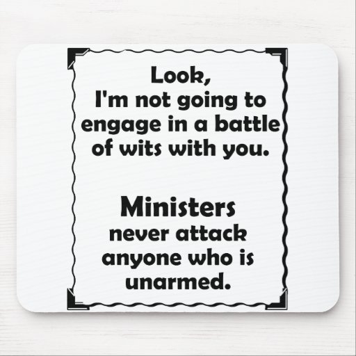 Battle of Wits Minister Mousepad